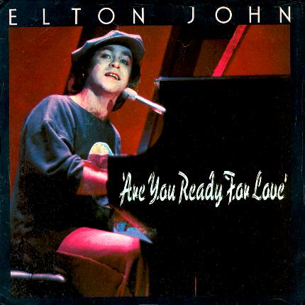 Elton john - are you ready for love - текст и перевод
