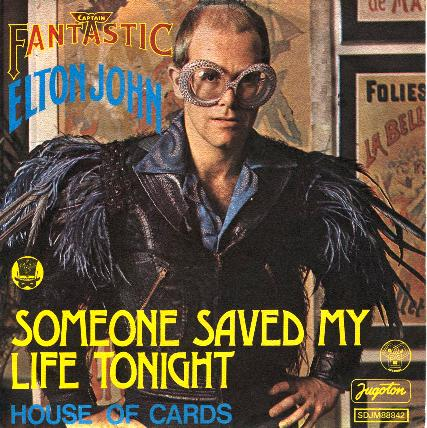 Someone Saved My Life Tonight Elton John